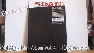 MBLAQ - Mini Album Vol. 4 - 100% Ver CD Unboxing & Review