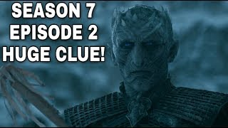 Night King's Plan Confirmed? S7E2 HUGE CLUE! - Game of Thrones Season 7 Episode 2