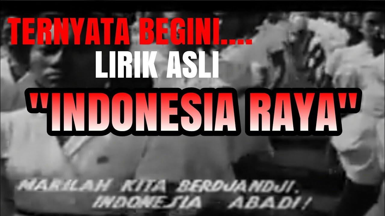 Lirik Asli~Lagu Indonesia Raya