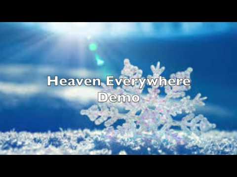 Heaven Everywhere DEMO