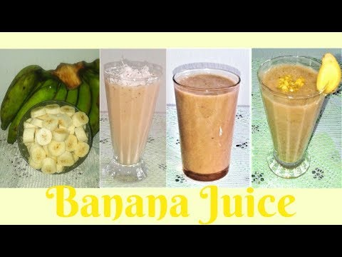 HOW TO MAKE BANANA JUICE (3 YUMMY RECIPES)