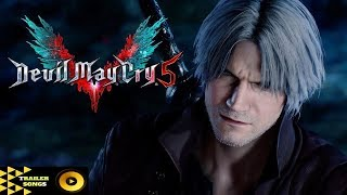 Devil May Cry 5 Dante/TGS 2018 Trailer Song Music Soundtrack