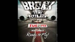 BREAK THE RULES -AVANT GARDE-25/2/2014