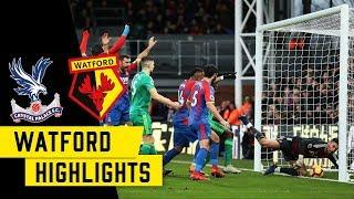 2 Min Highlights | Palace 1 - 2 Watford | 18/19 Season