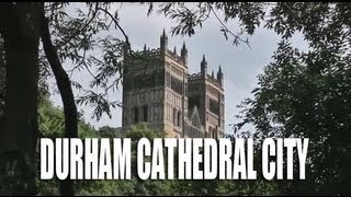 Durham Cathedral City | County Durham