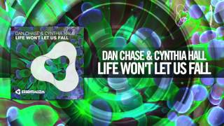 Dan Chase & Cynthia Hall - Life Wont Let Us Fall (Essentializm)
