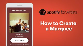 How to Create a Marquee   Spotify for Artists