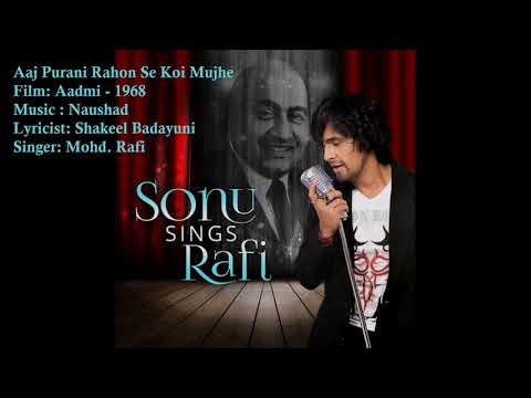 Aaj Purani Rahon Se Koi Mujhe | Mohd. Rafi | Naushad | Shakeel Badayuni | Aadmi - 1968