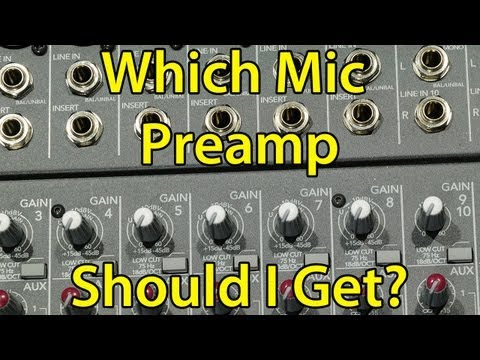 Which Mic Preamp Should I Buy?