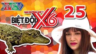 BIỆT ĐỘI X6 | Tập 25 | Sĩ Thanh 'khóc thét' vì tay không bắt cá sấu | 010716