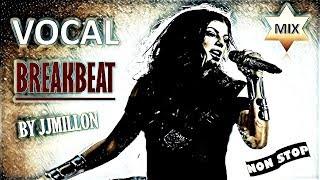 Vocal Breakbeat Mix 2