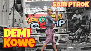 Download DEMI KOWE - ANTI GOSIP & AKTIVITAS SAM PTROK sang PEJUANG LINTASAN || COVER SKA