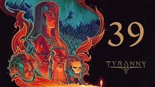 Прохождение Tyranny #39 - Безмолвный Архив