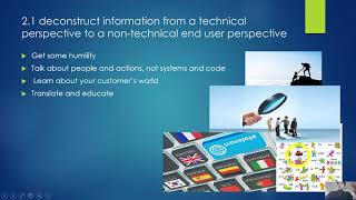 2.1 deconstruct information from a technical perspective to a non-technical end user perspective