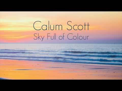 Calum Scott - Sky Full of Colour (LYRICS)
