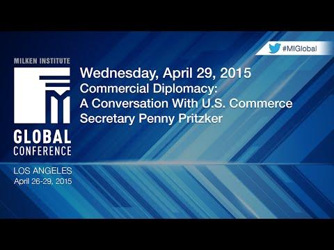 Commercial Diplomacy: A Conversation With U.S. Commerce Secretary Penny Pritzker