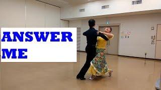 踊ってみました!!S協30曲クラシックのワルツ アンサーミーです。 Answer Me Waltz III+1 COREO:E&A Palmquist ☆CUE SHEET↓ ...