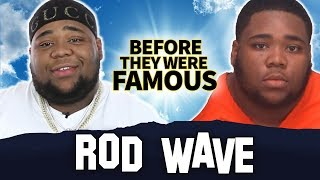 Rod Wave | Before They Were Famous | Rodarius Green Biography