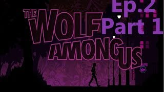 The Wolf Among Us Ep 2 Part 1 (The Interrogation)