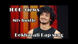 Bekhayali Rap song - mtv hustle- gaurav
