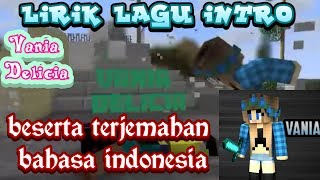 Lirik Lagu intro Vania Delicia beserta terjemahan bahasa indonesia