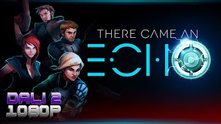 There Came An Echo PC Gameplay 1080p