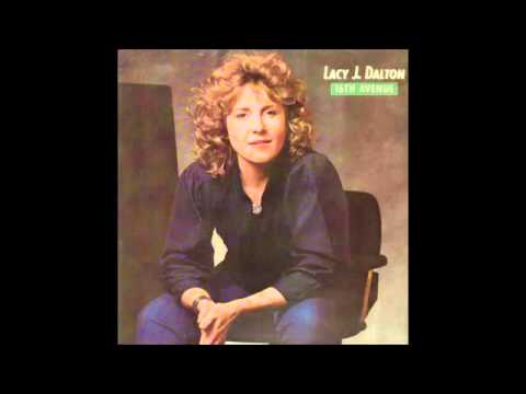 Lacy J Dalton   16th Avenue   YouTube
