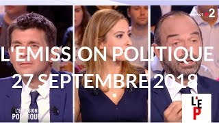 L'Emission Politique - le Premier Ministre Edouard Philippe - 27 sept. 2018 (France 2)