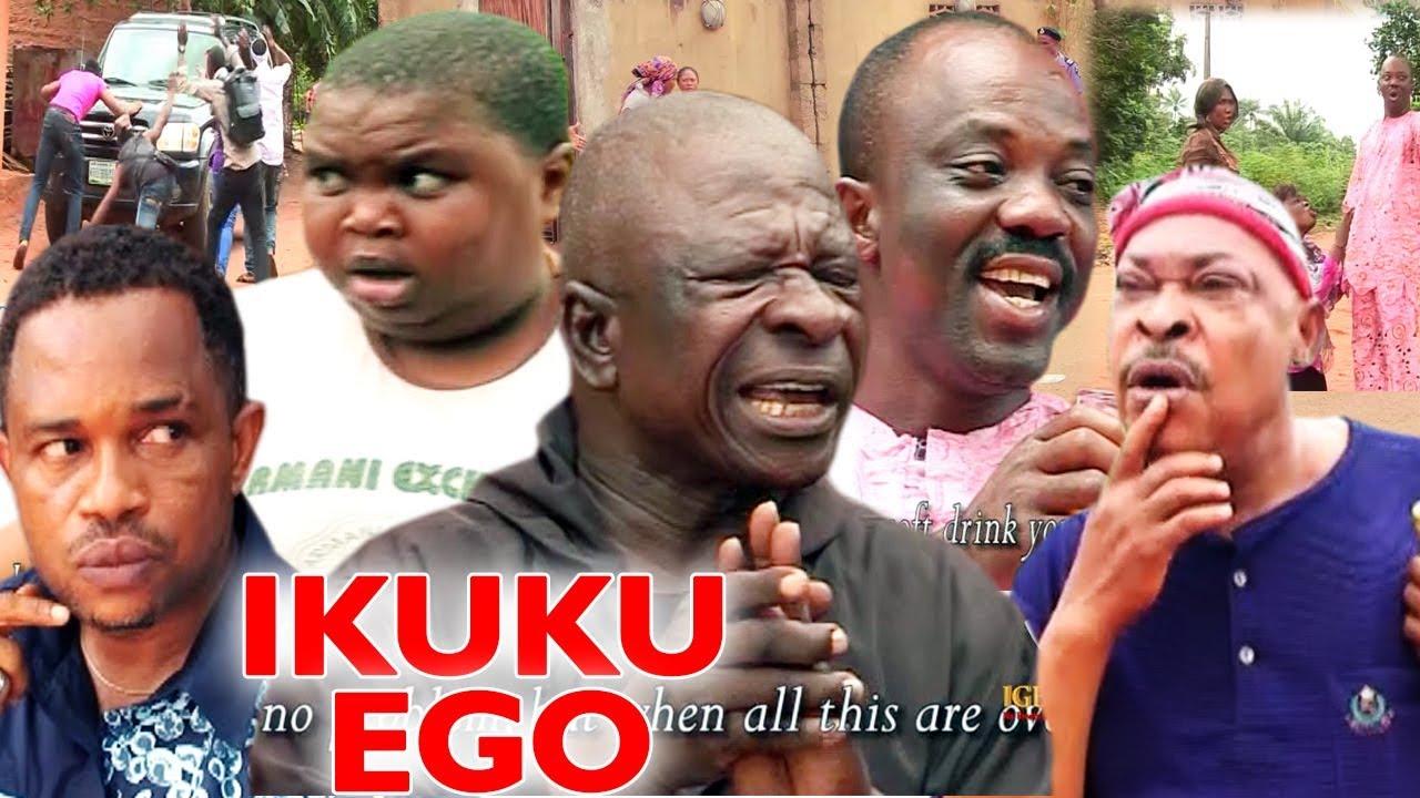 Download IKUKU EGO FULL MOVIE - 2019 Latest Nigerian Nollywood Comedy Movie Full HD