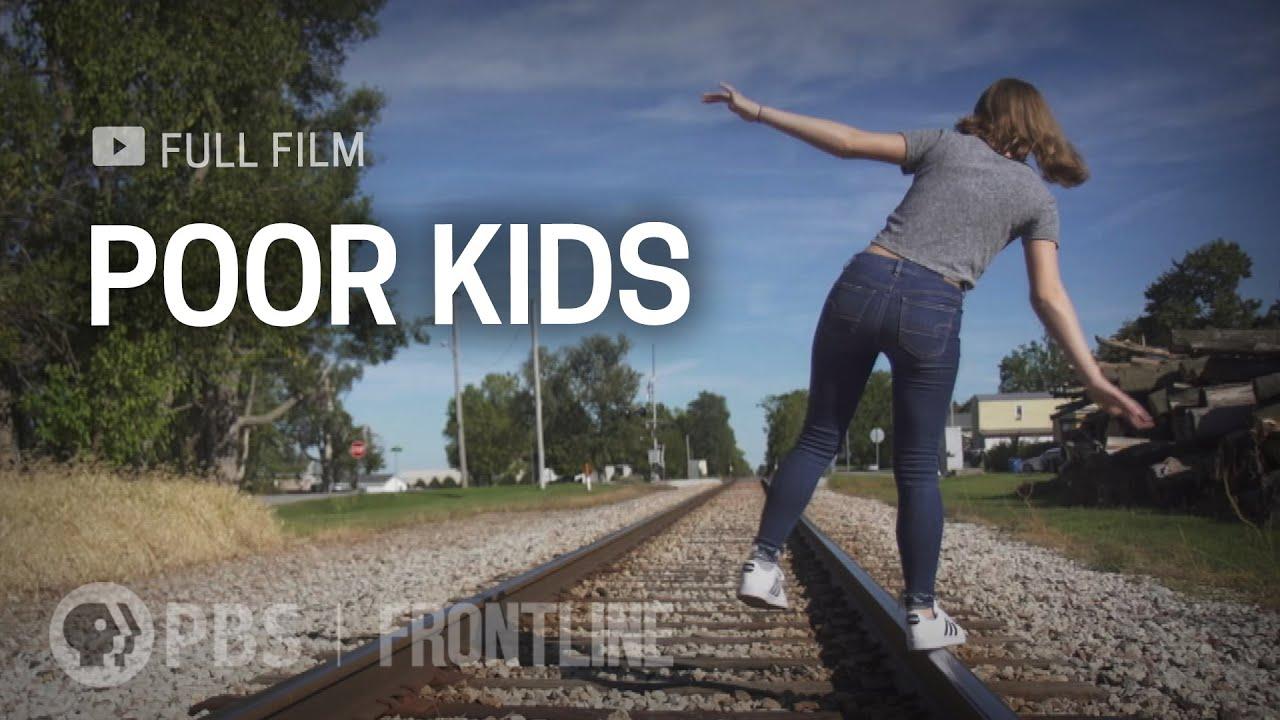 Poor Kids (full documentary) | FRONTLINE