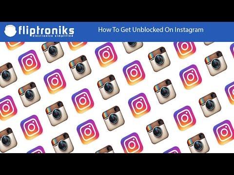 How To Get Unblocked On Instagram - Fliptroniks.com
