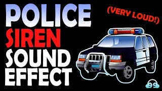 Police Siren Sound Effect (Very LOUD!)🔊