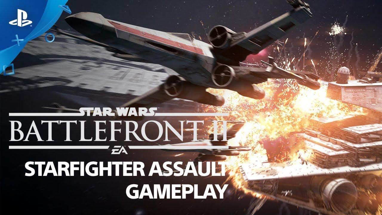 Star Wars Battlefront II - Starfighter Assault Gameplay Demo   PS4 ...