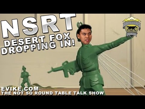 """Airsoft """"Not So Round Table"""" Ep. 95 DesertFox Dropping In"""