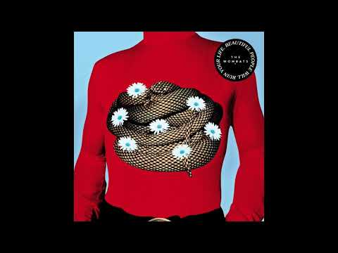 The Wombats - Beautiful People Will Ruin Your Life : Full Album [Extended Version] Mp3