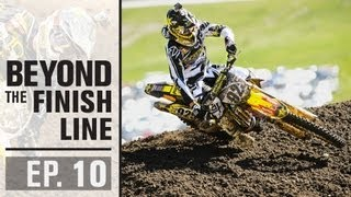 Rockstar Energy Racing | Beyond The Finish Line : EP10 A...