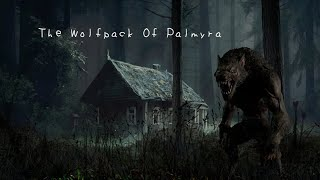 The Wolfpack Of Palmyra