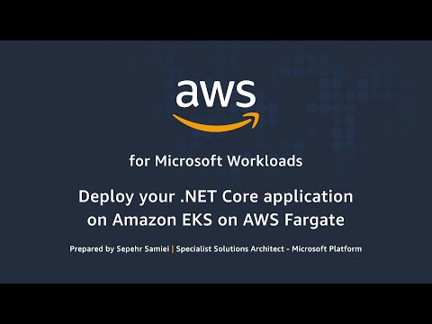 Deploy your .NET Core Application on Amazon EKS on AWS Fargate