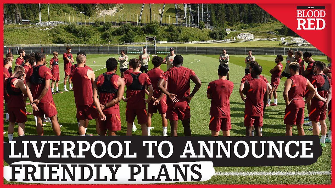 Liverpool to Announce New Pre-Season Friendly | Paul Gorst Latest