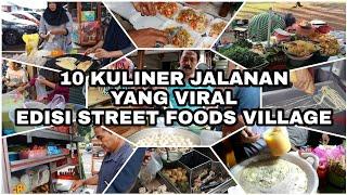WOW!!! KOK BISA 10 VIDEO STREET FOOD INDONESIA INI VIRAL!!! ft. Street Foods Village