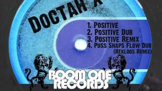 Doctah X - Positive