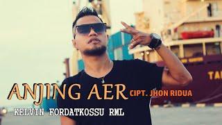 ANJING AER ( Official Video Clip ) - KELVIN FORDATKOSSU