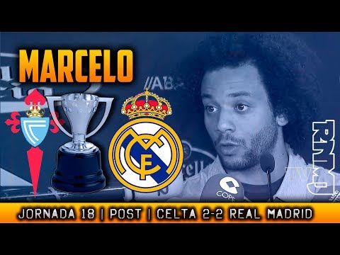 Declaraciones de MARCELO post Celta 2-2 Real Madrid (07/01/2018) | LIGA JORNADA 18