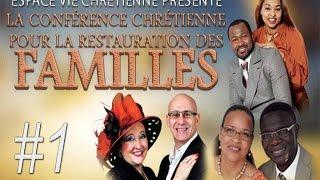 Conférence Chrétienne pour la Restauration des Familles #1