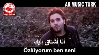Repeat youtube video İsmail YK - Özlüyorum Ben Seni مترجمة للعربية