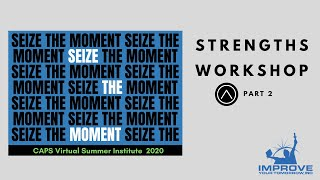 Strengths Workshop Part 2 - YDN (7.25.20)