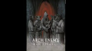 Gambar cover Arch Enemy - War Eternal (Full Album) HQ