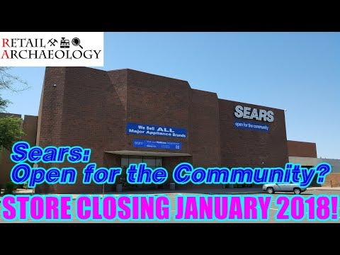 Sears: Open For The Community? | Retail Archaeology