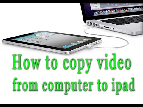 How To Transfer Video From Computer To Ipad 2016 | Copy Data From Computer To Ipad
