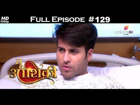 Tu Aashiqui - 21st March 2018 - तू आशिकी  - Full Episode